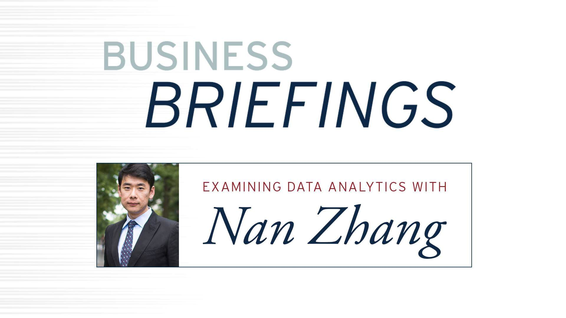 Kogod Business Briefing: Robust Analytics